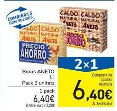 Oferta de Caldo Aneto por 6,4€
