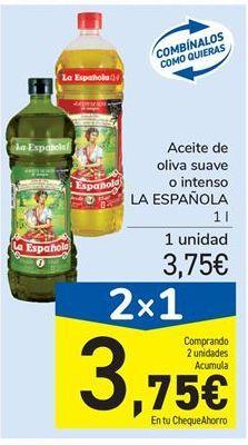 Oferta de Aceite de oliva suave o intenso LA ESPAÑOLA por 3,75€
