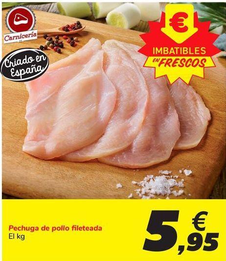Oferta de Pechuga de pollo fileteada por 5,95€
