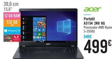Oferta de Portátil A3154 2R6 6Q procesador AMD Ryzen 5-3500U por 499€