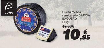 Oferta de Queso mezcla semicurado García Baquero por 10,95€
