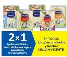 Oferta de En TODOS los quesos rallados y lonchas MILLÁN VICENTE por