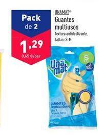 Oferta de Guantes Unamat por 1.29€