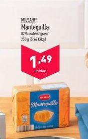 Oferta de Mantequilla Milsani por 1,49€