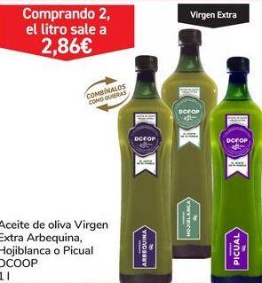 Oferta de Aceite de oliva virgen extra arbequina,hojiblanca o picual DCOOP por 4,4€
