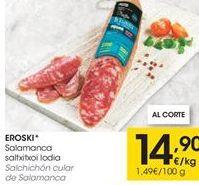Oferta de Salchichón eroski por 14,9€