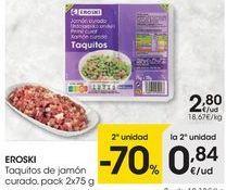 Oferta de Tacos de jamón eroski por 2,8€