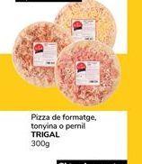Oferta de Pizza Trigal por 0,9€