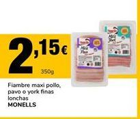 Oferta de Fiambre Monells por 2,15€