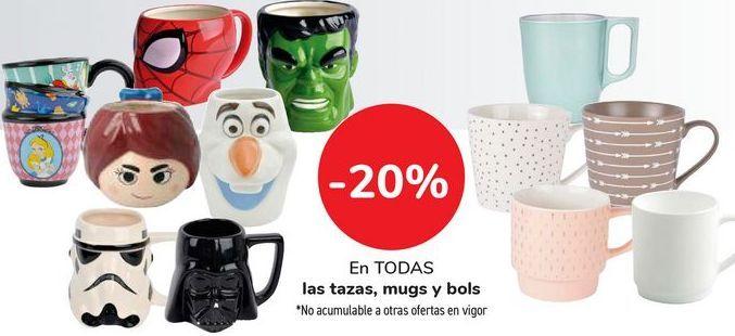 Oferta de En TODAS las tazas, mugs y bols por