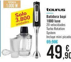 Oferta de Batidora bapi 1000 luxe Taurus  por 49,9€