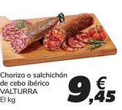 Oferta de Chorizo o salchichón de cebo ibérico VALTURRA por 9,45€