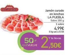 Oferta de Jamón curado en lonchas LA PUEBLA por 4,99€