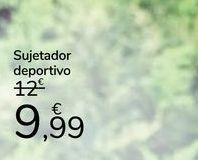 Oferta de Sujetador Deportivo por 9,99€