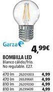 Oferta de Bombilla led Garza por 4,99€