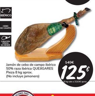 Oferta de Jamón de cebo de campo ibérico 50% raza ibérica QUEJIGARES Pieza  8 kg aprox por 125€