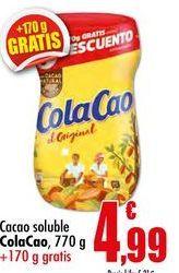 Oferta de Cacao soluble Cola Cao por 4,99€