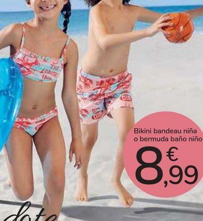 Oferta de Bikini bandeau niña o bermuda baño niño  por 8,99€