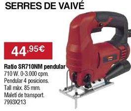 Oferta de Sierra de calar Ratio por 44,95€