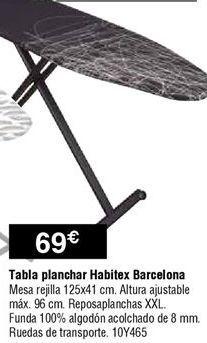 Oferta de Tabla de planchar Habitex por 69€