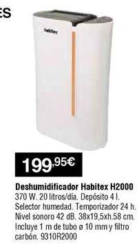 Oferta de Deshumidificador Habitex por 199,95€