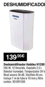 Oferta de Deshumidificador Habitex por 139,95€