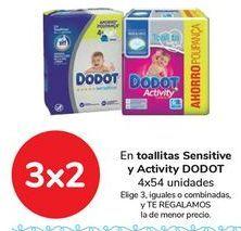 Oferta de En toallitas Sensitive y ACtivity DODOT, Elige 3, iguales o combinados, y TE REGALAMOS el de menor precio por