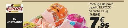 Oferta de Pechuga de pavo o pollo ELPOZO por 7,95€