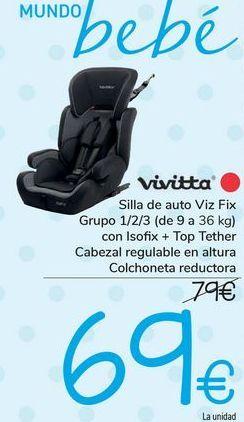 Oferta de Silla de auto VIZ FIX VIVITTA por 69€