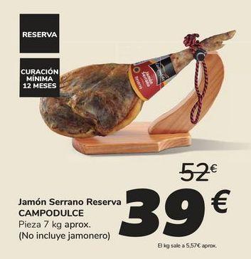 Oferta de Jamón Serrano Reserva CAMPODULCE por 39€