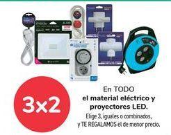 Oferta de En TODO el material eléctrico y proyectores LED, Elige 3, iguales o combinados, y TE REGALAMOS el de menor precio por