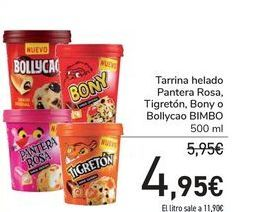 Oferta de Tarrina helado Pantera Rosa, Tigretón, Bony o Bollycao BIMBO por 4,95€