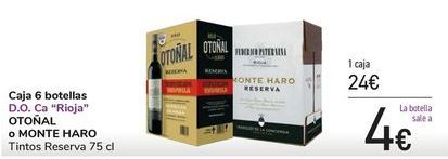 Oferta de Caja 6 botellas OTOÑAL o MONTE HARO  por 24€