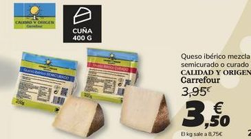 Oferta de Queso ibérico mezcla semicurado o curado Carrefour por 3,5€