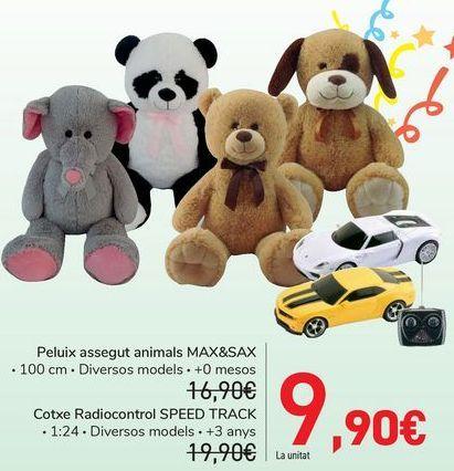 Oferta de Peluche sentado animales MAX&SAX, Coche radio control SPEED TRACK  por 9,9€