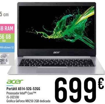 Oferta de Portátil A514-52G-52GG por 699€