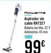 Oferta de Aspirador sin cable RH7327 por 99€
