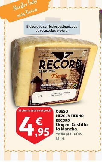 Oferta de Queso Mezcla Tierno Record por 4,95€