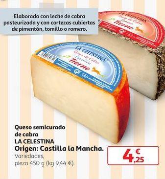Oferta de Queso Semicurado de cabra La Celestina por 4,25€