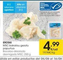 Oferta de Bacalao desalado eroski por 4,99€