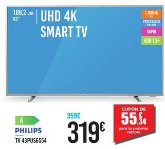 "Oferta de UHD 4K SMART TV 43"" 43PUS6554 PHILIPS por 319€"