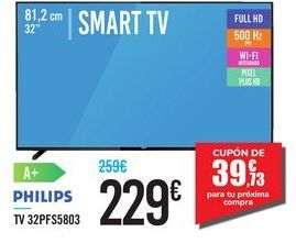 "Oferta de SMART TV 32"" 32PFS5803 PHILIPS por 229€"