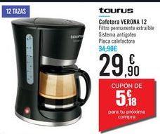Oferta de Cafetera VERONA 12 Taurus por 29,9€