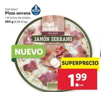 Oferta de Pizza serrana chef select por 1,99€