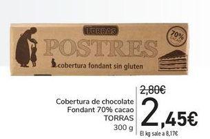Oferta de Cobertura de chocolate Fondant 70% cacao TORRAS por 2,45€