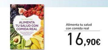Oferta de Alimenta tu salud con comida real por 16,9€