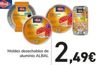 Oferta de Moldes desechables de aluminio ALBAL por 2,49€