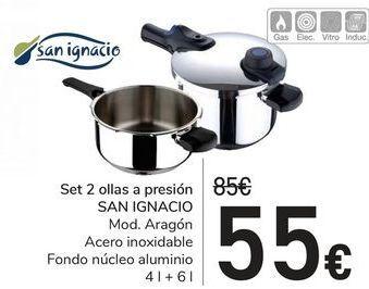 Oferta de Set 2 ollas a presión SAN IGNACIO por 55€