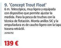 Oferta de Caña de pescar por 139€