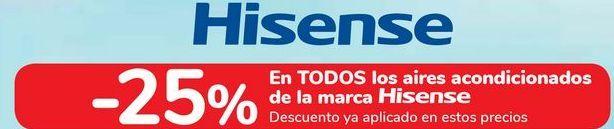 Oferta de En TODOS los aires acondicionado de la marca HISENSE  por
